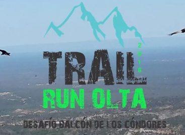 Todo listo para el Trail Run Olta 'Desafío Balcón de los Cóndores'